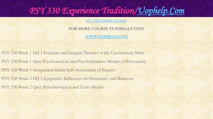Psy 330 experience tradition uophelp com1