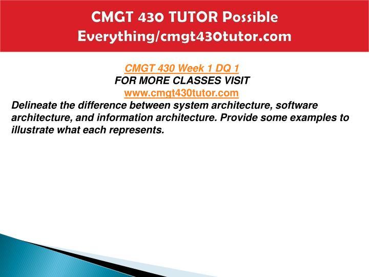 Cmgt 430 tutor possible everything cmgt430tutor com2