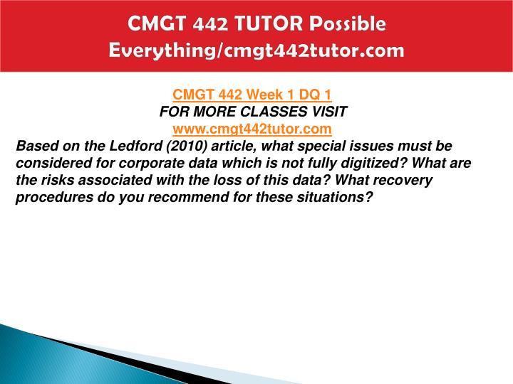 Cmgt 442 tutor possible everything cmgt442tutor com2