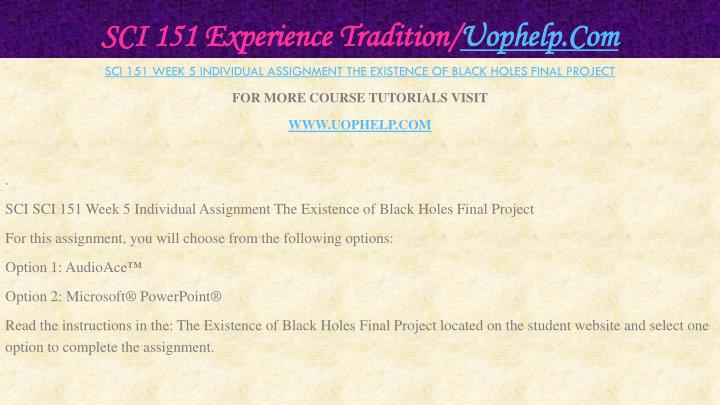 SCI 151 Experience Tradition/
