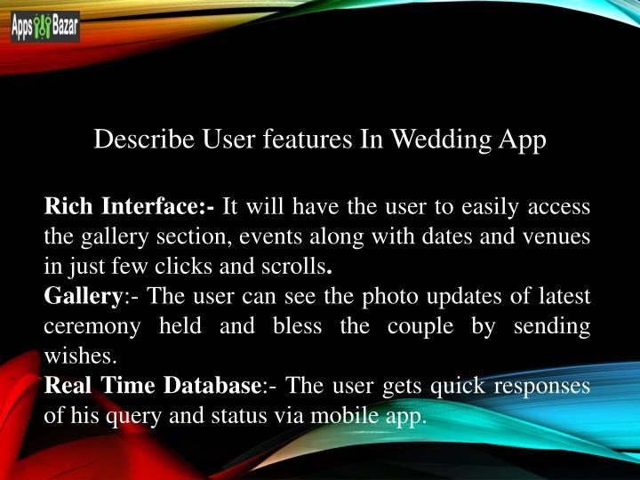 Describe User features In