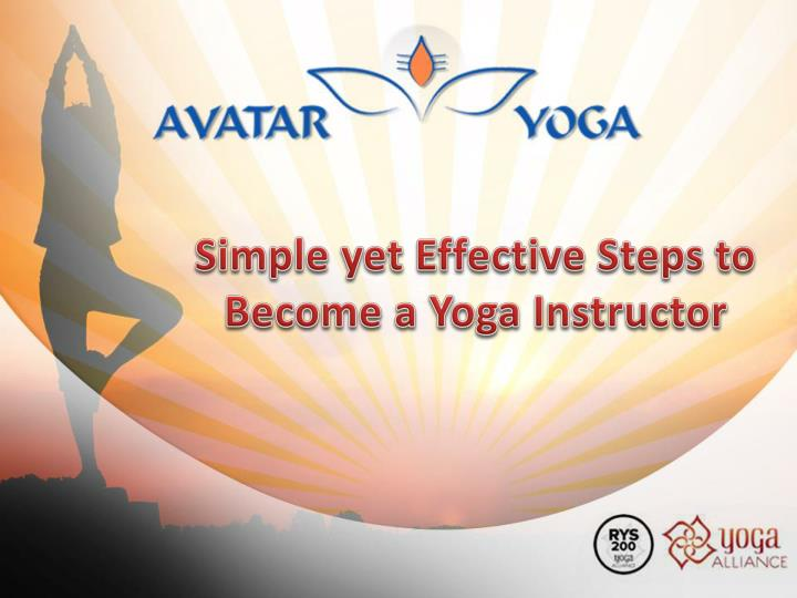 simple yet effective steps to become a yoga instructor n.