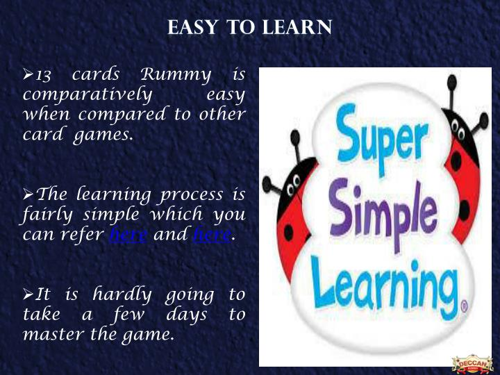 EASY TO LEARN