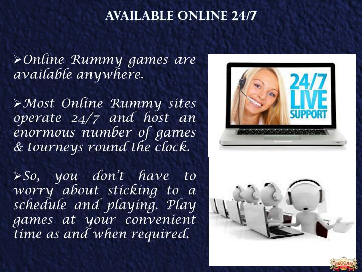 AVAILABLE ONLINE 24/7