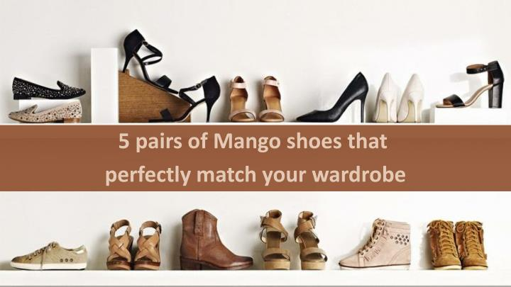 5 pairs of Mango shoes that