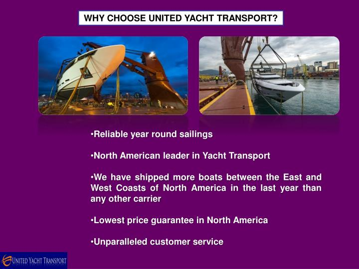 WHY CHOOSE UNITED YACHT TRANSPORT?