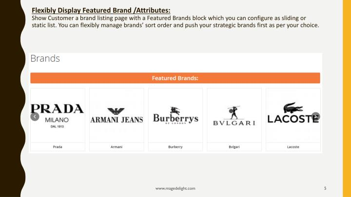Flexibly Display Featured Brand /Attributes: