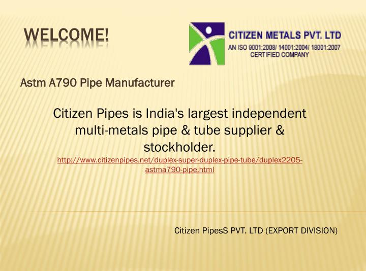 Astm a790 pipe manufacturer
