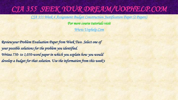 CJA 355  Seek Your Dream/