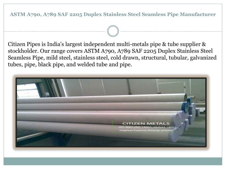 Astm a790 a789 saf 2205 duplex stainless steel seamless pipe manufacturer