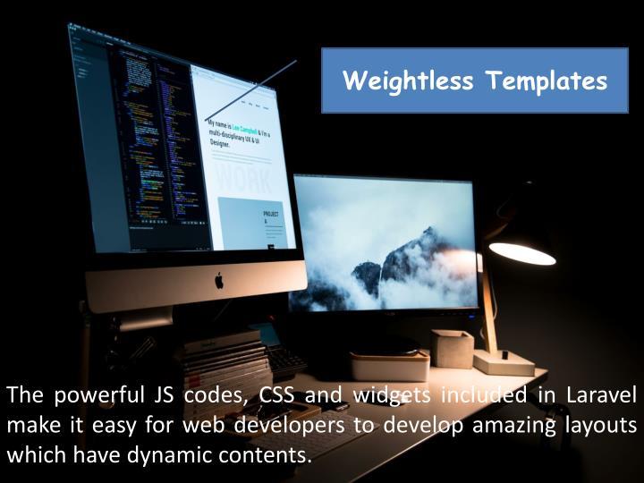 Weightless Templates