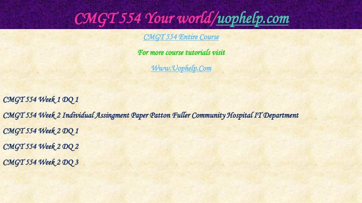 Cmgt 554 your world uophelp com1