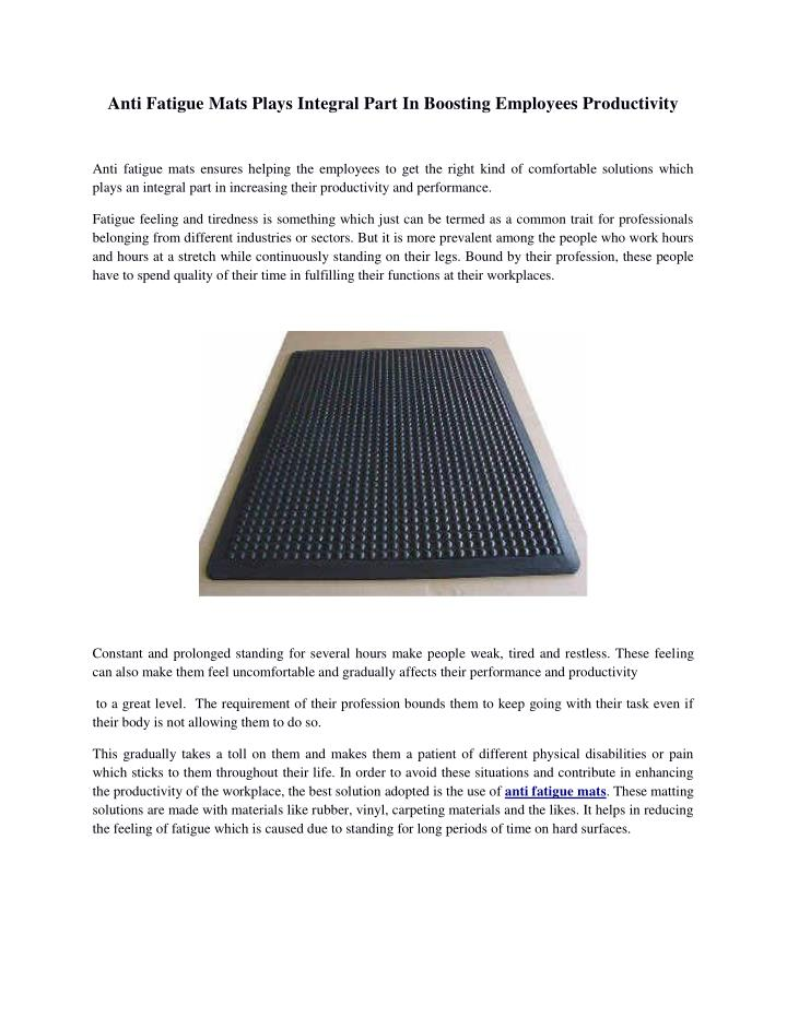 Anti Fatigue Mats Plays Integral Part In Boosting Employees Productivity