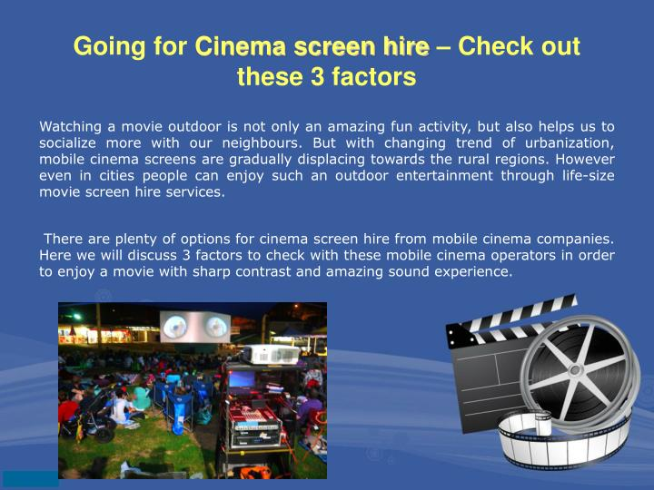Going for cinema screen hire check out these 3 factors