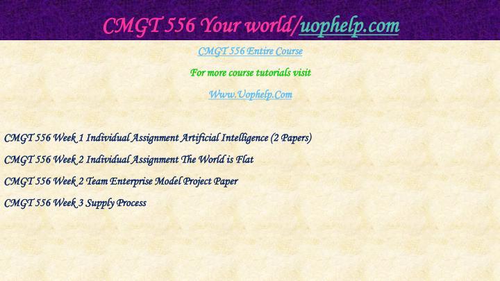 Cmgt 556 your world uophelp com1
