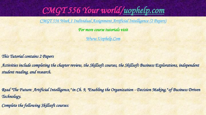 Cmgt 556 your world uophelp com2