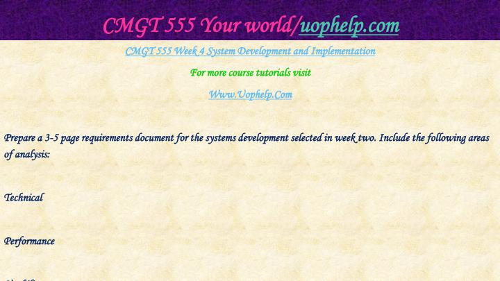 CMGT 555 Your world/