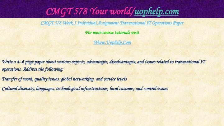 CMGT 578 Your world/