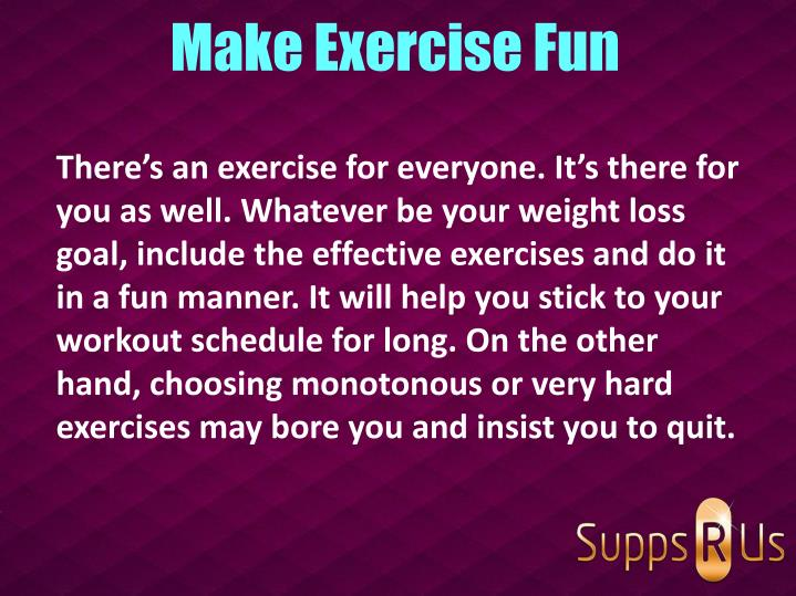 Make Exercise Fun