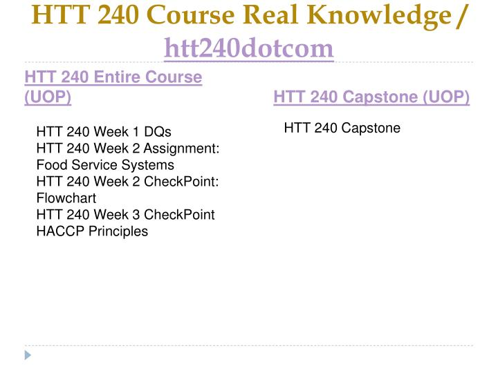 Htt 240 course real knowledge htt240dotcom1