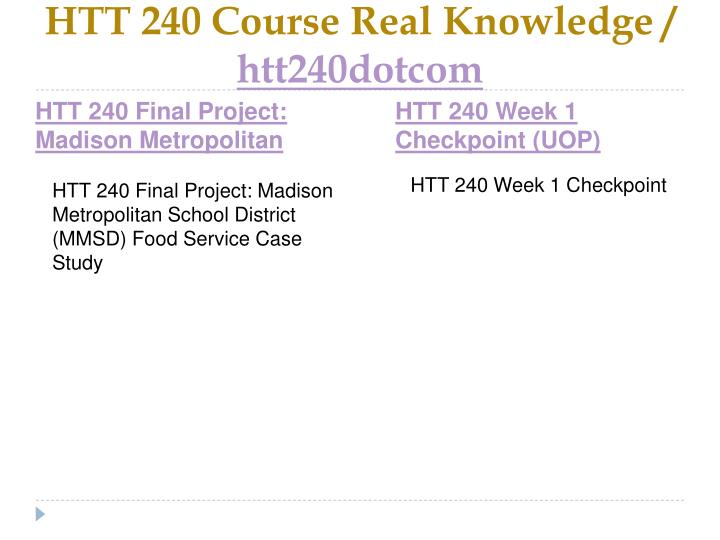 Htt 240 course real knowledge htt240dotcom2