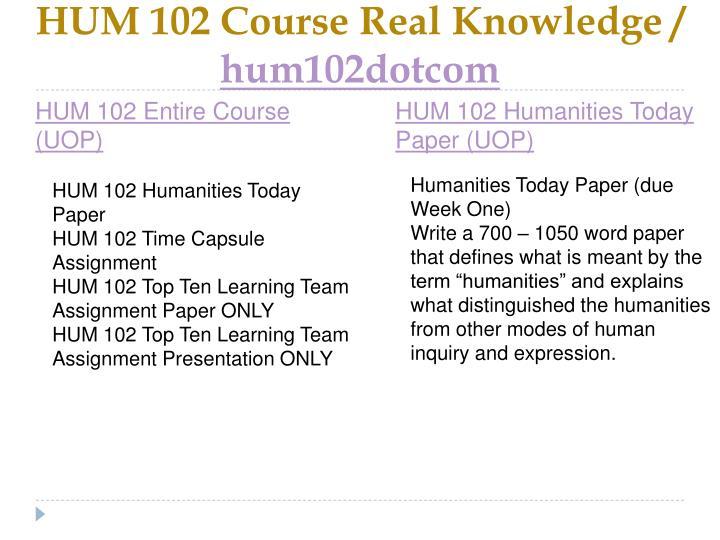 Hum 102 course real knowledge hum102dotcom2