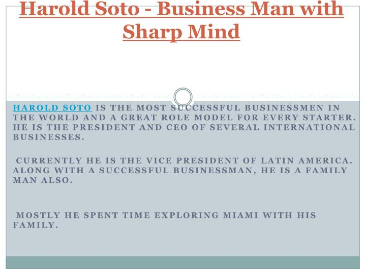 harold soto business man with sharp mind
