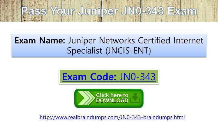 Pass Your Juniper JN0-343 Exam