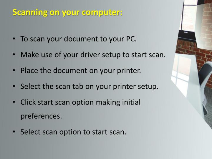 Scanning on your computer: