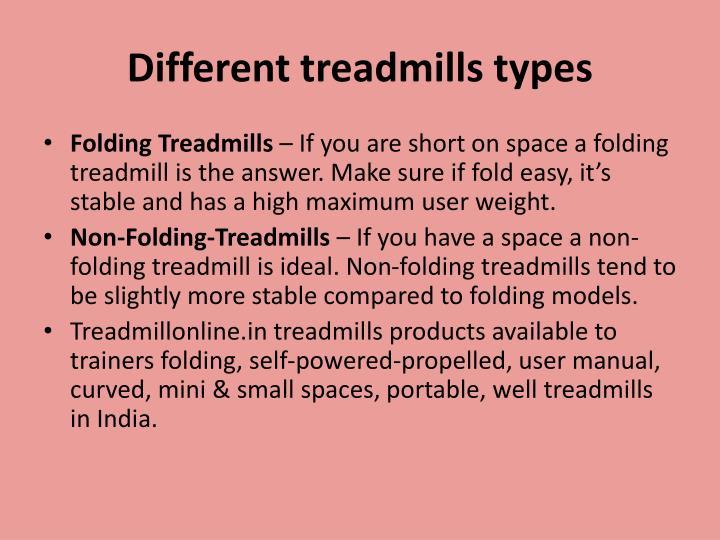 Different treadmills types