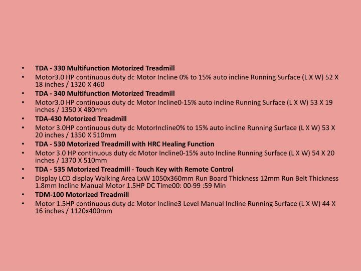 TDA - 330 Multifunction Motorized Treadmill