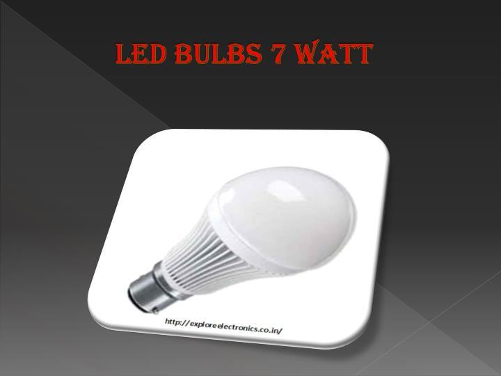 Led Bulbs 7 Watt