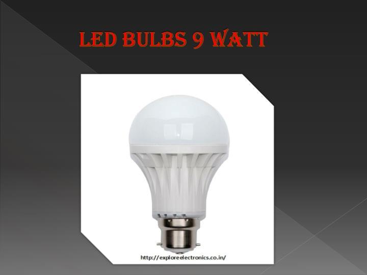 Led Bulbs 9 watt