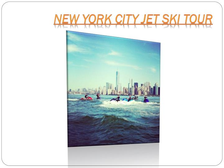 New york city jet ski tour