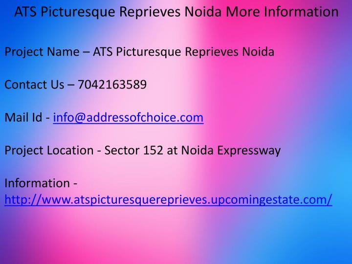 ATS Picturesque Reprieves Noida More Information