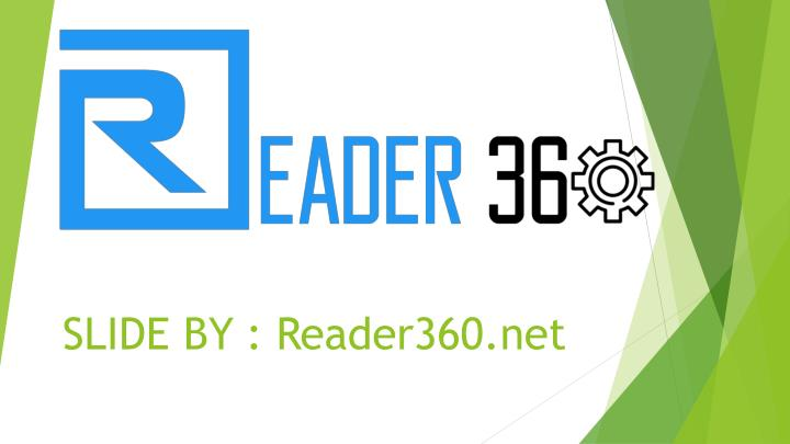 SLIDE BY : Reader360.net