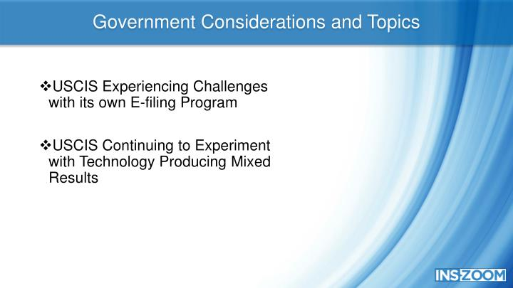 Government Considerations and Topics