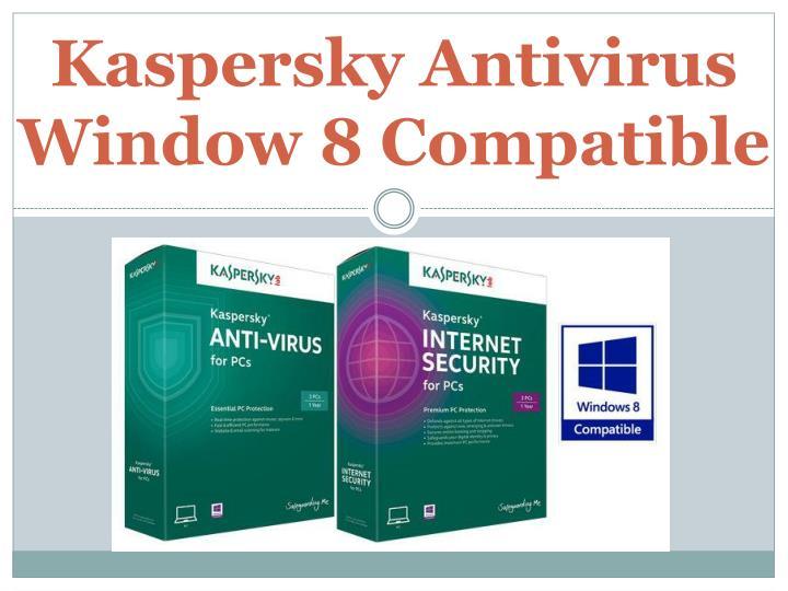 Kaspersky Antivirus Window 8 Compatible