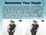 remember your hands