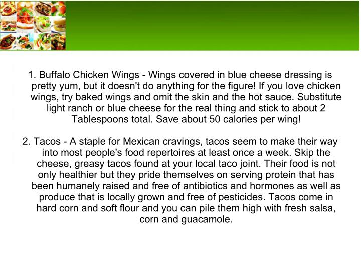 1. Buffalo Chicken Wings - Wings covered in blue cheese dressing is