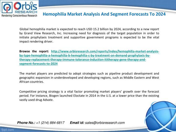 Hemophilia market analysis and segment forecasts to 20241