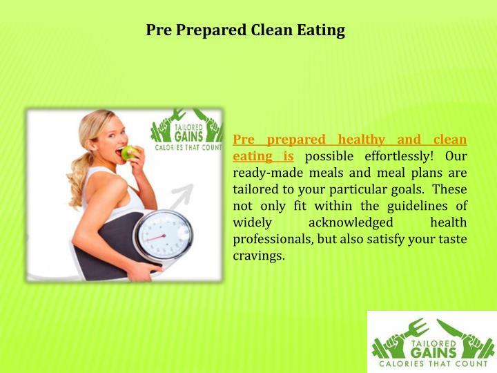 Pre Prepared Clean Eating