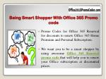 being smart shopper with office 365 promo code