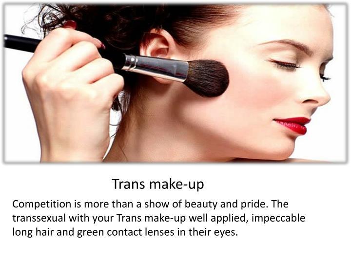 Trans make-up