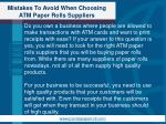 mistakes to avoid when choosing atm paper rolls suppliers1
