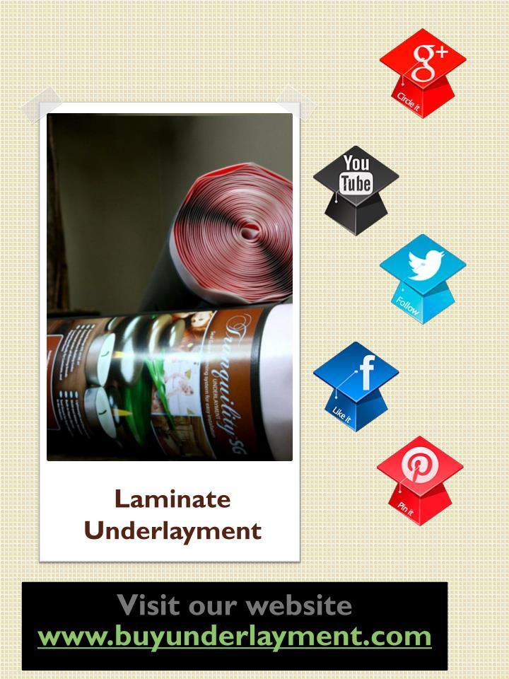 Laminate Underlayment