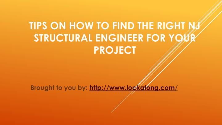 Tips on how to find the right nj structural engineer for your project