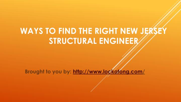 ways to find the right new jersey structural engineer n.