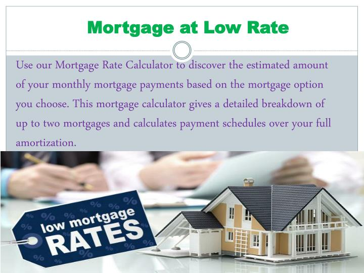 mortgage at low rate n.