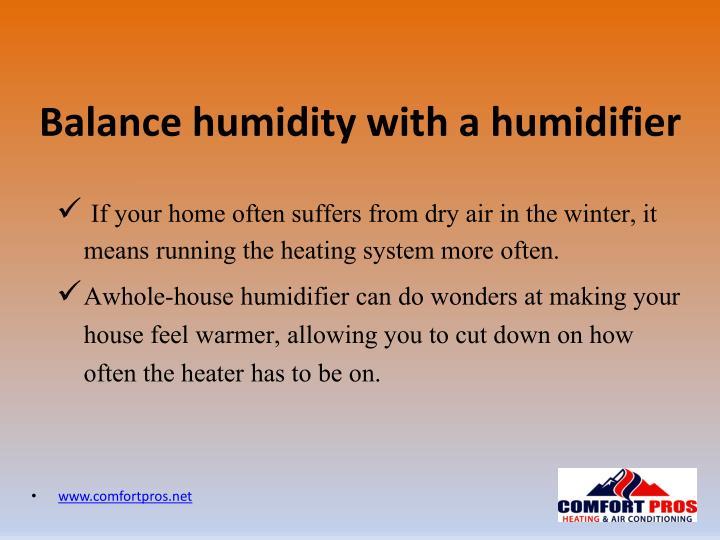 Balance humidity with a